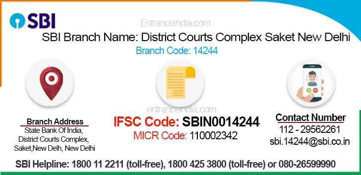 IFSC Code for SBI District Courts Complex Saket New Delhi Branch