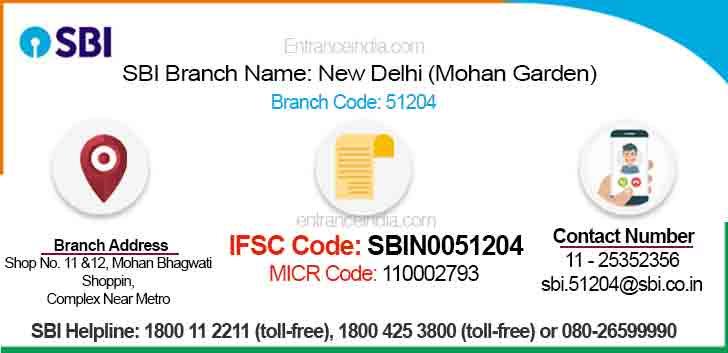 IFSC Code for SBI New Delhi (Mohan Garden) Branch