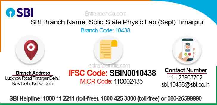 IFSC Code for SBI Solid State Physic Lab (Sspl) Timarpur Branch