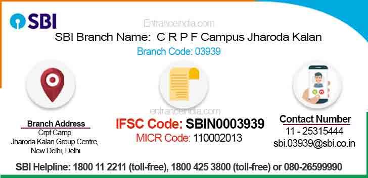 IFSC Code for SBI C R P F Campus Jharoda Kalan Branch